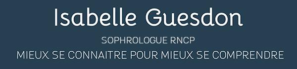 Isabelle Guesdon Sophrologue